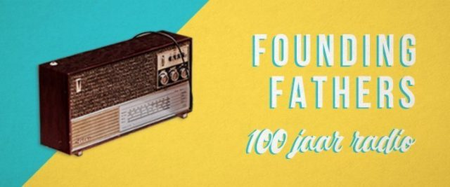 100 jaar Radio Founding Fathers